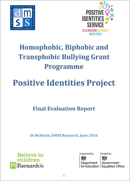 Homophobic, Biphobic and Transphobic Bullying, Evaluation of Barnardo's Positive Identities Project