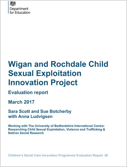 Wigan and Rochdale Child Sexual Exploitation Innovation Project Evaluation report