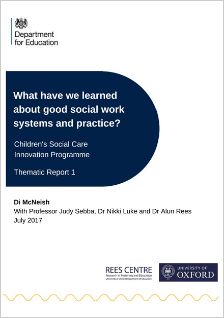 What have we learned about good social work systems and practice?